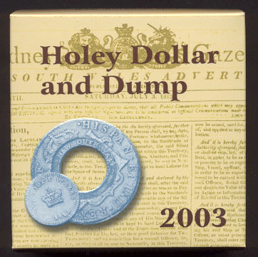 Thumbnail for 2003 Australian Holey Dollar and Dump Subscription Coin - 54.3 grams