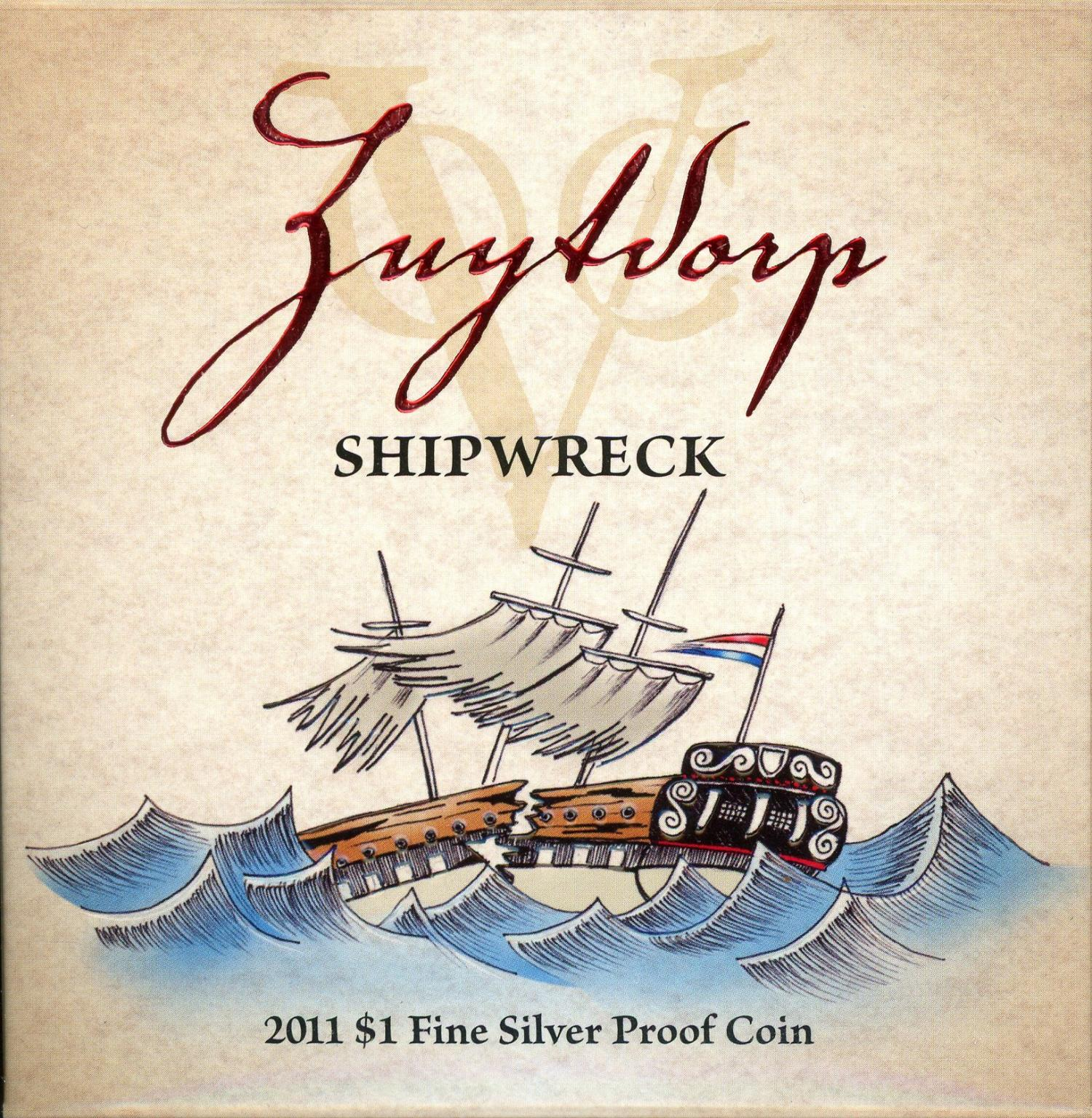 Thumbnail for 2011 Zuytdorp Shipwreck Made To Order $1 Silver Proof