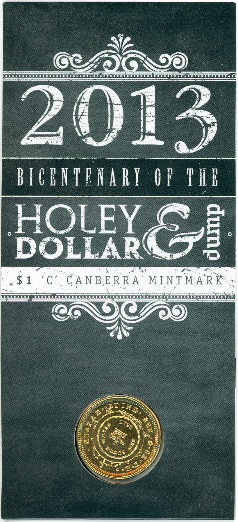 Thumbnail for 2013 Holey Dollar and Dump BiCentenary - C Mintmark