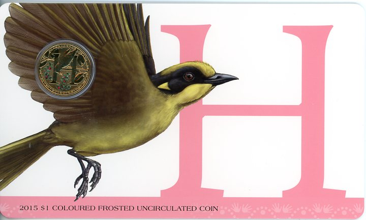 Thumbnail for 2015 $1 Coloured Frosted Alphabet UNC Coin - H Is For Honeyeater