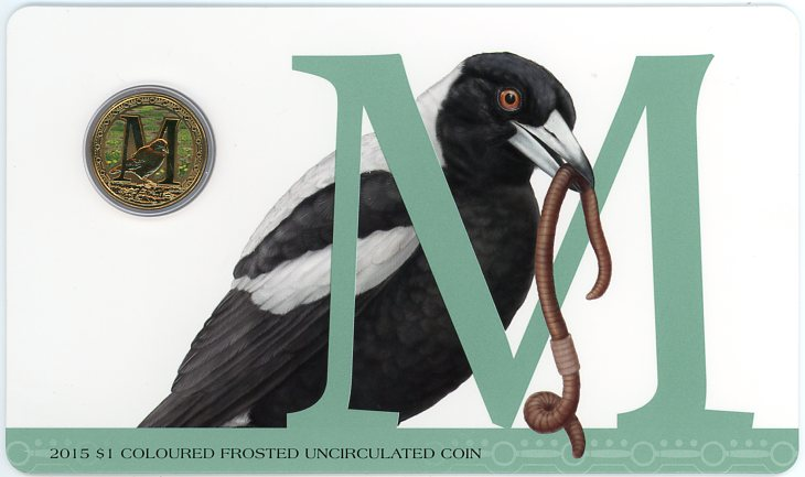 Thumbnail for 2015 $1 Coloured Frosted Alphabet UNC Coin - M Is For Magpie