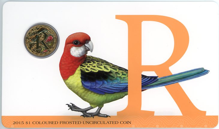 Thumbnail for 2015 $1 Coloured Frosted Alphabet UNC Coin - R Is For Rosella