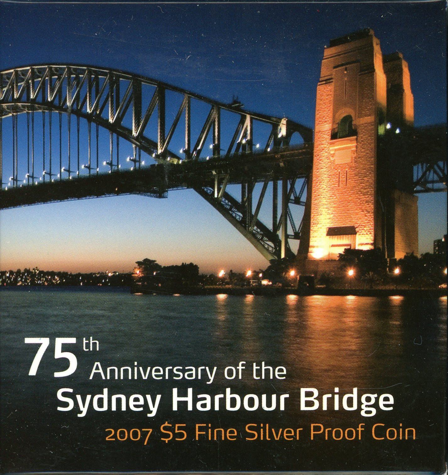Thumbnail for 2007 75th Anniversary of the Sydney Harbour Bridge $5 Proof