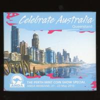 Image 1 for 2010 Perth Mint Coin Show Special ANDA - Celebrate Australia Queensland